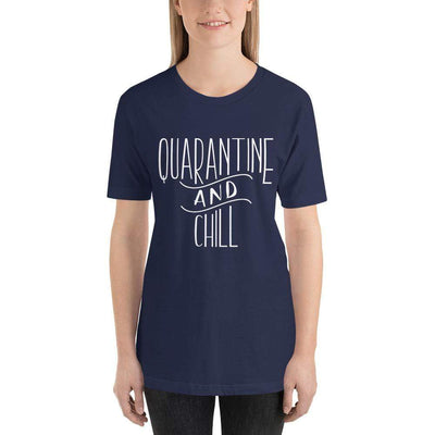 Leanne & Co. Navy / XS Quarantine and Chill Adult Short-Sleeve Unisex T-Shirt