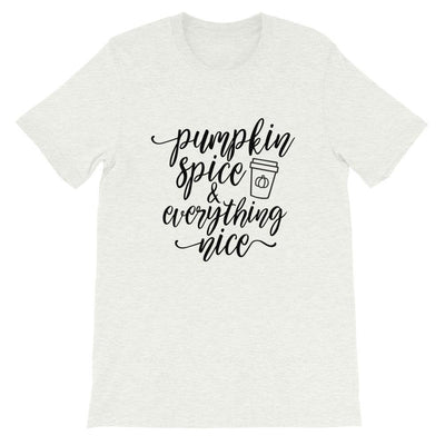 Leanne & Co. Shirt Ash / S Pumpkin Spice and Everything Nice Short-Sleeve Unisex T-Shirt