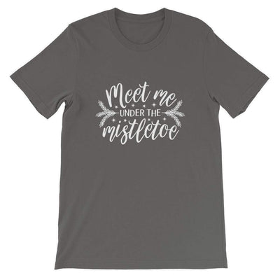 Leanne & Co. Shirt Asphalt / S Meet Me Under the Mistletoe Short-Sleeve Unisex T-Shirt