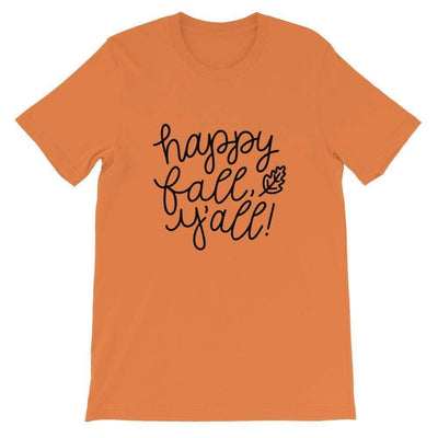Happy Fall Y'all! Short-Sleeve Unisex T-Shirt
