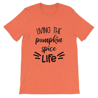 Leanne & Co. Shirt Heather Orange / S Living The Pumpkin Spice Live Short-Sleeve Unisex T-Shirt