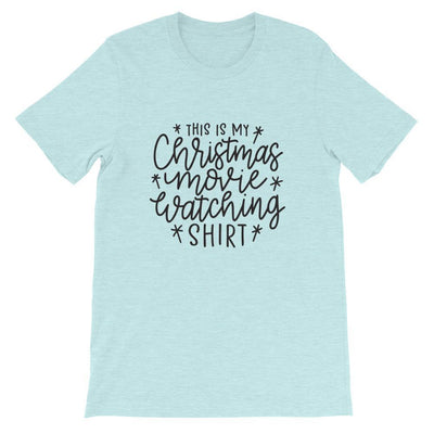 Leanne & Co. Shirt Heather Prism Ice Blue / XS This Is my Christmas Movie Watching Short-Sleeve Unisex T-Shirt