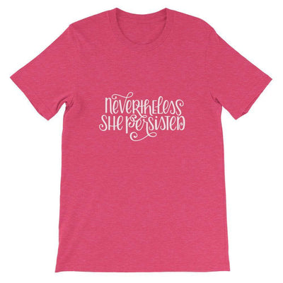 Leanne & Co. Shirt Heather Raspberry / S Nevertheless She Persisited Short-Sleeve Unisex T-Shirt