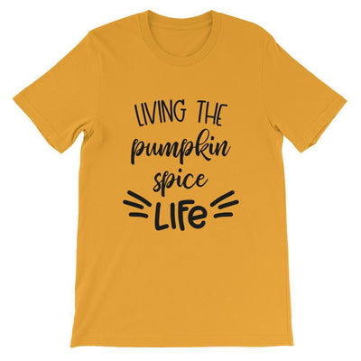 Leanne & Co. Shirt Mustard / M Living The Pumpkin Spice Live Short-Sleeve Unisex T-Shirt