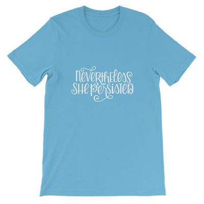 Leanne & Co. Shirt Ocean Blue / S Nevertheless She Persisited Short-Sleeve Unisex T-Shirt