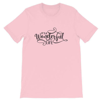 Leanne & Co. Shirt Pink / S It's a Wonderful Life Short-Sleeve Unisex T-Shirt