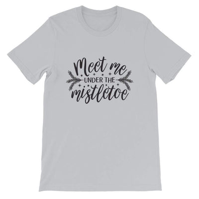Leanne & Co. Shirt Silver / S Meet Me Under the Mistletoe Short-Sleeve Unisex T-Shirt