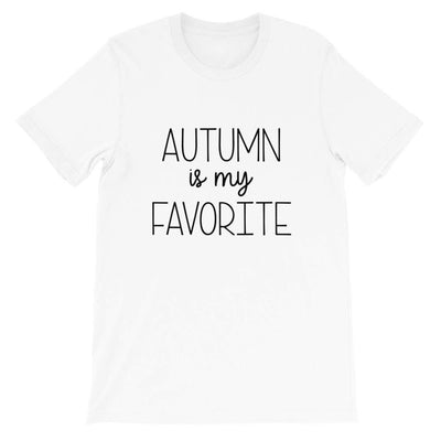 Leanne & Co. Shirt White / XS Autumn Is My Favorite Short-Sleeve Unisex T-Shirt