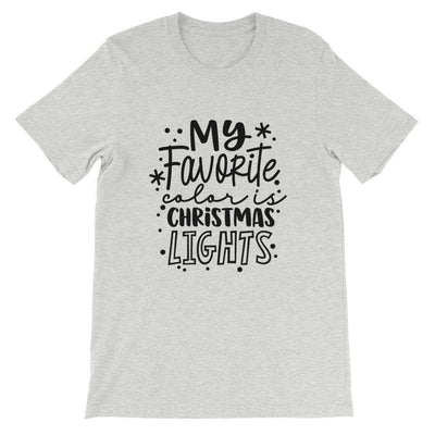 Leanne & Co. Shirts Athletic Heather / S My Favorite Color is Christmas Lights Short-Sleeve Unisex T-Shirt
