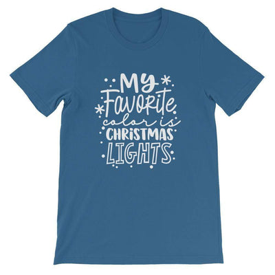 Leanne & Co. Shirts Steel Blue / S My Favorite Color is Christmas Lights Short-Sleeve Unisex T-Shirt