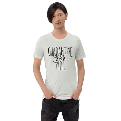 Leanne & Co. Silver / S Quarantine and Chill Adult Short-Sleeve Unisex T-Shirt