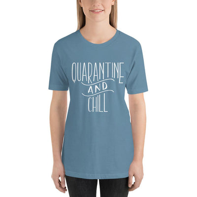 Leanne & Co. Steel Blue / S Quarantine and Chill Adult Short-Sleeve Unisex T-Shirt