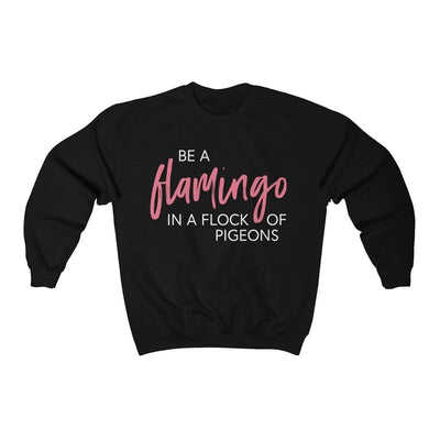 Leanne & Co. Sweatshirt Black / L Be A Flamingo Unisex Sweatshirt