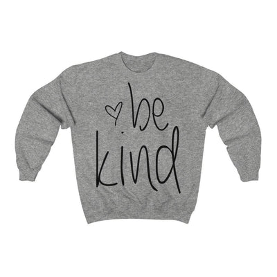 Leanne & Co. Sweatshirt Sport Grey / S Be Kind Unisex Sweatshirt