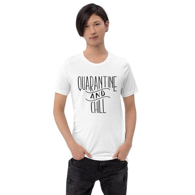 Leanne & Co. White / XS Quarantine and Chill Adult Short-Sleeve Unisex T-Shirt