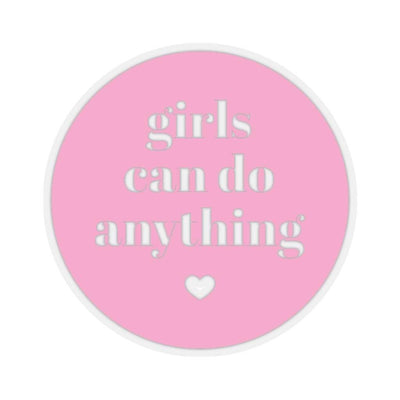 "Printify Paper products 4x4"" / Transparent Girls Can Do Anything Kiss-Cut Stickers"