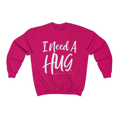 Printify Sweatshirt Heliconia / S I Need A Hug(e Glass of Wine) Unisex Sweatshirt