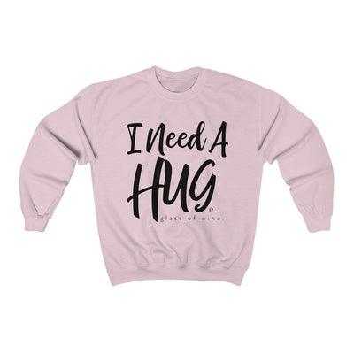 Printify Sweatshirt Light Pink / S I Need A Hug(e Glass of Wine) Unisex Sweatshirt