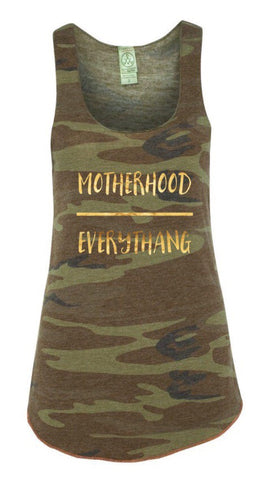 Motherhood Over Everythang tank