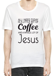 All I Need Today T-Shirt For Men