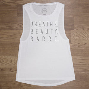 'BREATHE. BEAUTY. BARRE.' Muscle Tank