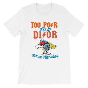 d7933729 Too Poor For Dior T-shirt