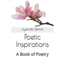 Poetic Inspirations - A Book of Poetry
