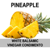 Pineapple White Balsamic Vinegar Condimento