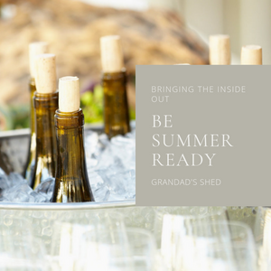 Bringing the Inside out - Be summer ready!