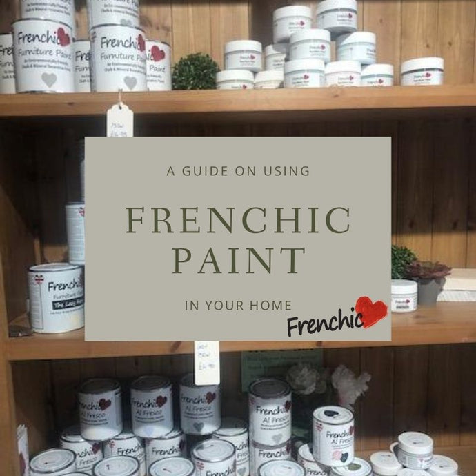 How to Make the Most of Your Frenchic Paint