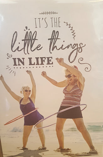 Its the little things in life - card