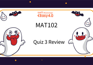 2018—Fall MAT102 Quiz 3 Review