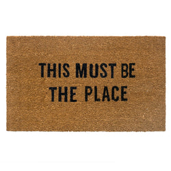 THIS MUST BE THE PLACE DOORMAT 27X16