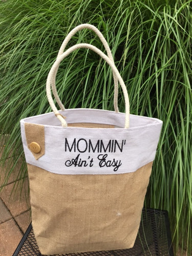 Mommin Aint Easy tote bag