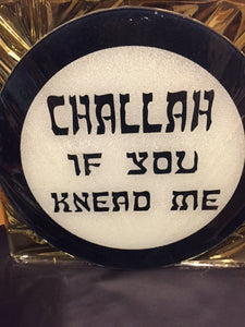 round glass cutting board challah if you need me design
