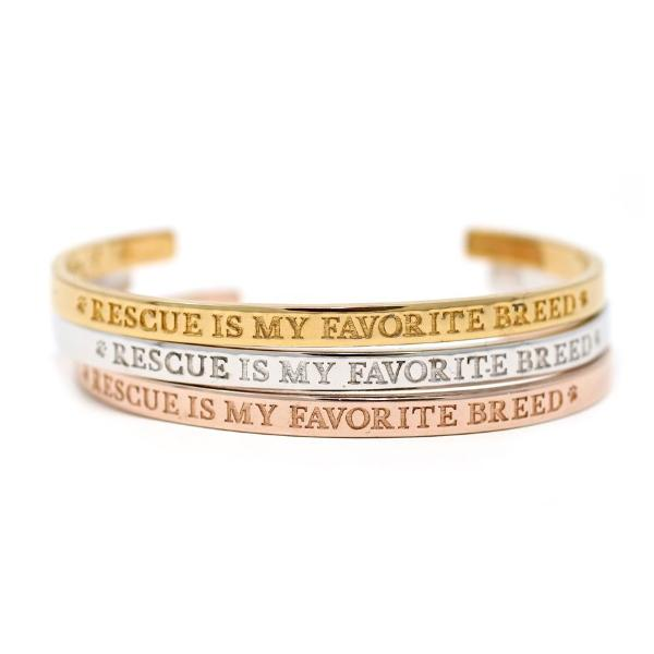 """Rescue Is My Favorite Breed"" Cuff Bracelet"
