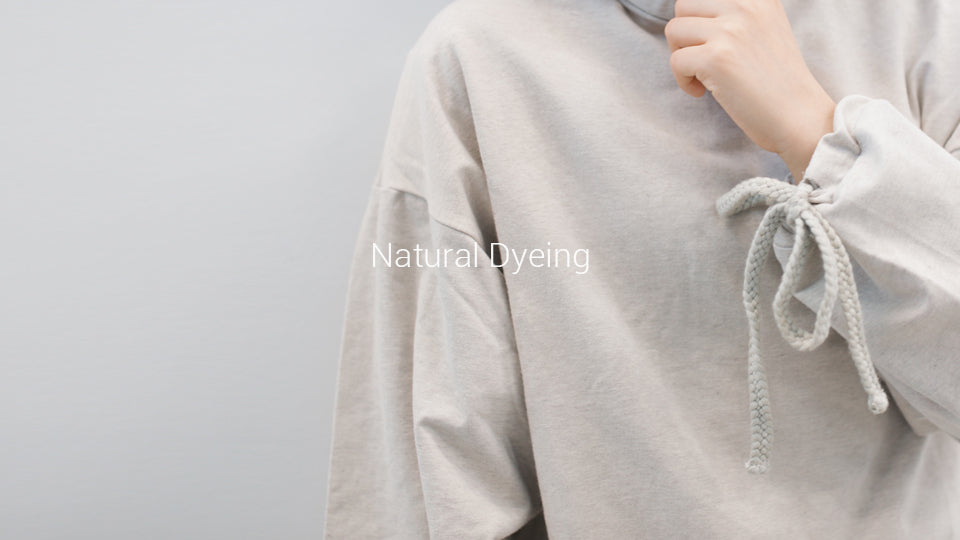 Learn more about the natural dyeing we use on our organic cotton fashion products