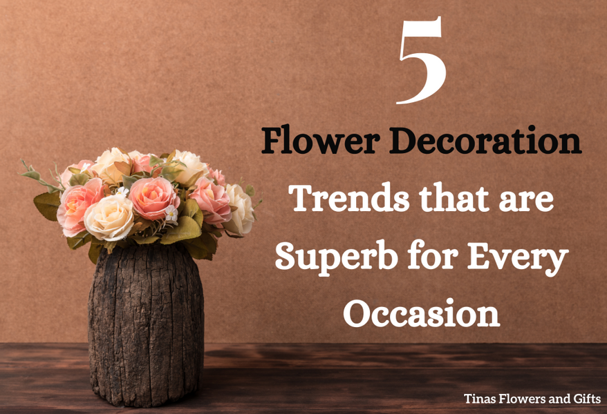 5 Flower decoration trends that are superb for every occasion