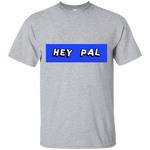 Hey PaL Blue Men's T-Shirt ~ Get Great Dealz