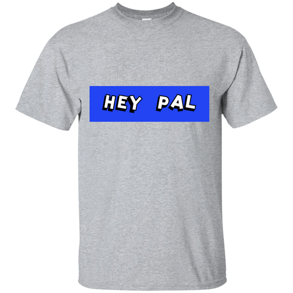 Hey PaL Blue Men's T-Shirt ~ Get Great Dealz - Get Great Dealz