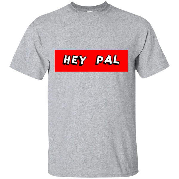 Hey Pal Red Men's T-Shirt ~ Get Great Dealz - Get Great Dealz