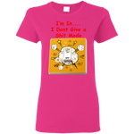 """Dont Give a"" Ladies' T-Shirt ~ Get Great Dealz"