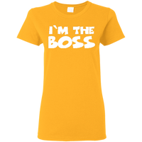 I'm The Boss Ladies  T-Shirt ~ Get Great Dealz - Get Great Dealz