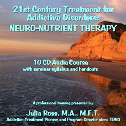 NeuroNutrient Therapy: 21st Century Treatment for Addictive Disorders