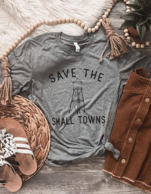 Save The Small Towns Tee