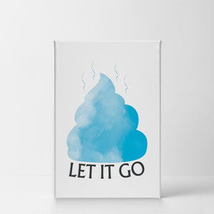 Let It Go Cloud Poop Funny Bathroom Quote Wall Decor Smile Art Design