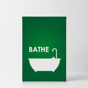 Bathe Typography Quote Green Bathroom Wall Decor Smile Art Design
