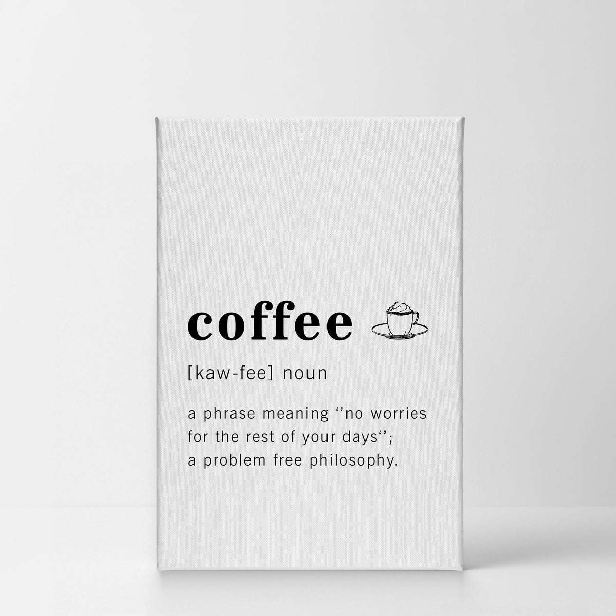 Funny Noun Dictionary Definition Of Coffee Word Wall Art Smile Art Design