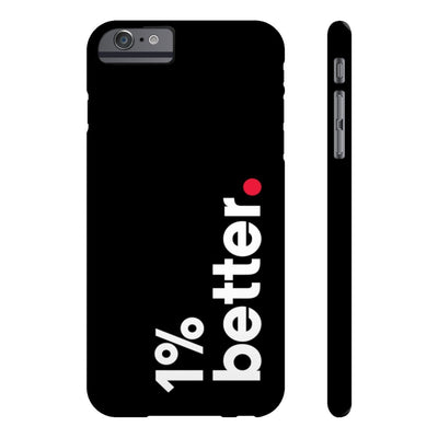 Black Phone Case 1% Better for iPhone 6/6S plus