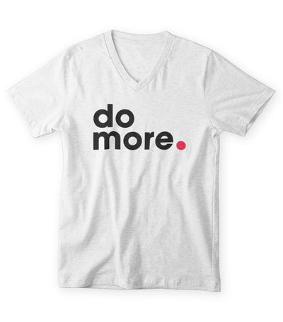 Do More T-Shirt V-Neck (Men/Women)